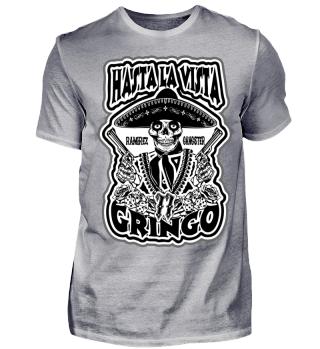 Hasta La Vista Gringo BW Ramirez