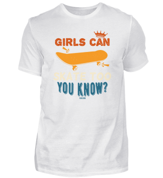 Girls Can Skate Too You Know?