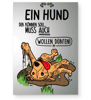 Ein Hund der...Schlamm, Poster