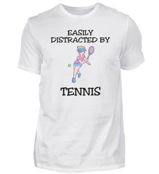 Easily Distracted By Tennis