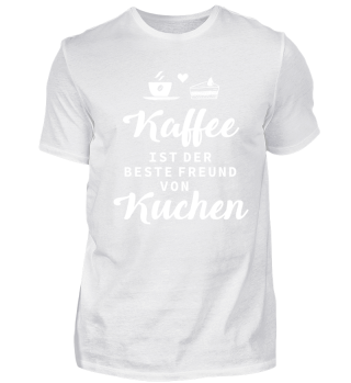 Kaffee ist der beste Freund von Kuchen