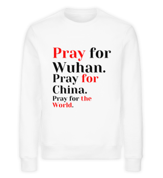 Pray for the World. Wuhan - China