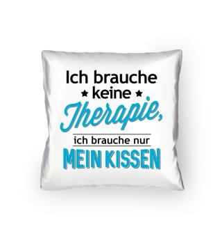 Lustiges Sprüche Shirt · Mein Kissen