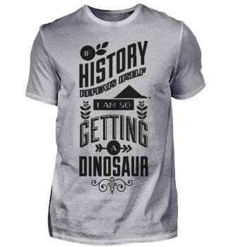 Bekomme Dinosaurier Spruch Geschichte