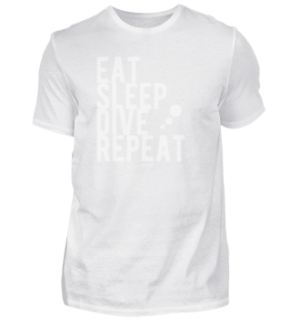 Eat Sleep Dive Repeat Spruch