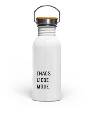 Trinkflasche Chaos. Liebe. Müde.