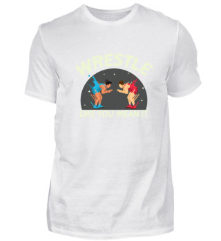 Cool Wrestle Like You Mean It gift