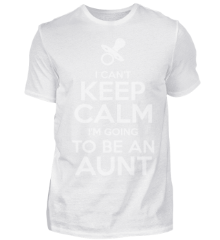 Funny Aunt I Can't Keep Calm