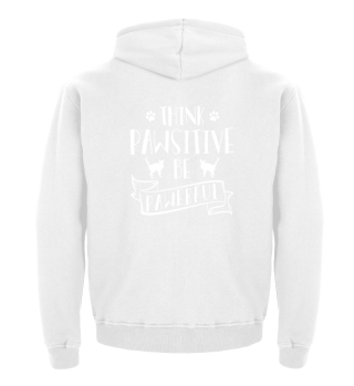 Gift Cat Lover: Think Pawsitive Be Pawer