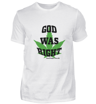 GOD WAS RIGHT T-SHIRT