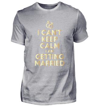 Ruhig bleiben - ich heirate