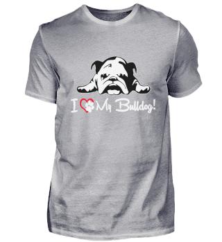 I love my Bulldog Englische Bulldogge