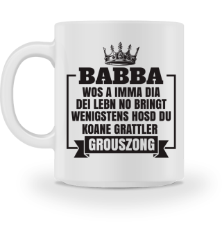 Vater - Babba koane Grattler grouszong