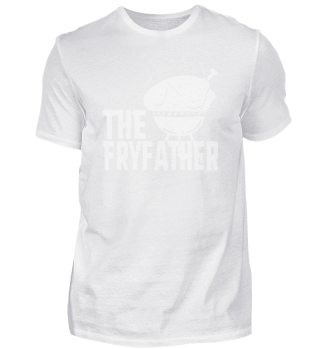 The Fryfather BBQ Chef Grill Father Cook