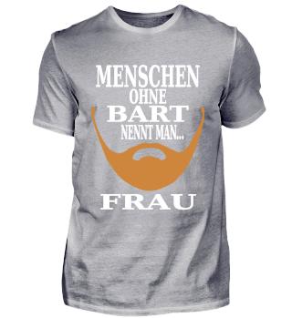 MENSCHEN OHNE BART = FRAU
