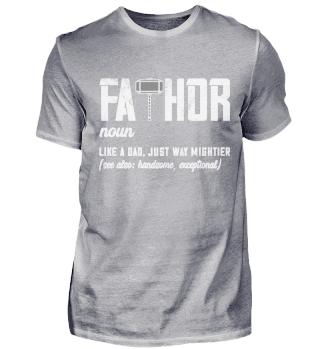 Fa-Thor Vatertags T-Shirt Geschenk Vater
