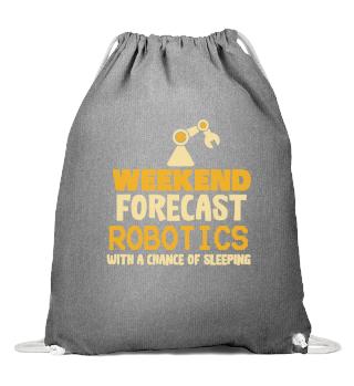 ROBOTICS: Weekend Forecast Robotics
