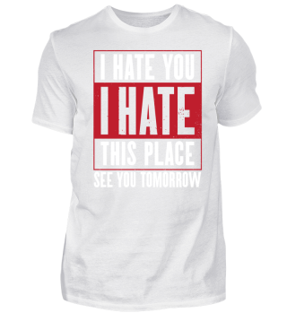 Vibrant Shirt About Hatred Gift