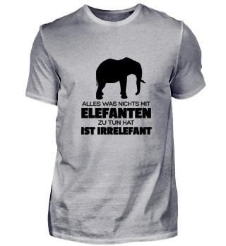 Alles was nichts mit Elefanten zu tun ha