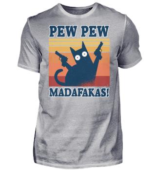 Cat Pew Pew Madafakas Vintage Crazy Cat