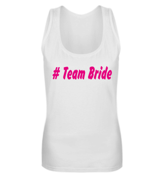 #Team Bride 2019