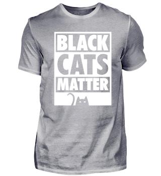 Black Cats Matter Tierfreunde Geschenk