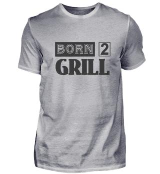 Born 2 Grill