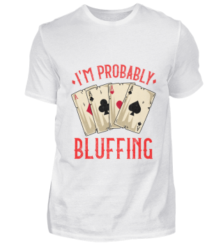 Bluffing Poker Shirt Gambling Casino