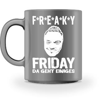 F*R*E*A*K*Y FRIDAY