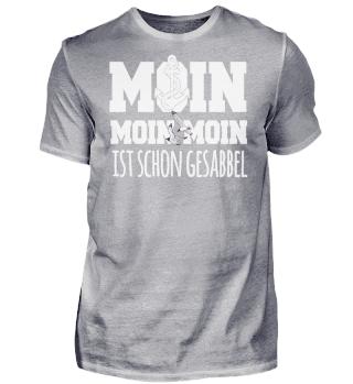 MOIN Moin Moin ist schon gesabbel