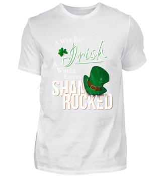 Wee Bit Irish Shamrocked St Pattys Day Gift