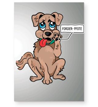 Forder- Pfote, Poster