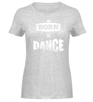 BORN TO DANCE Melange Shirt
