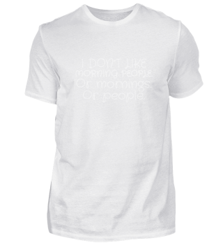 I don't like morning people