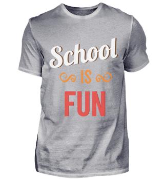 Schule ist Spaß Spruch
