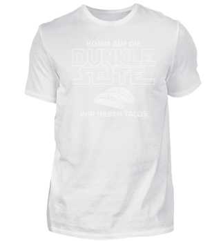 Dunkle Seite Tacos