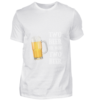 D010-0367A Bier - Two beer or not two be