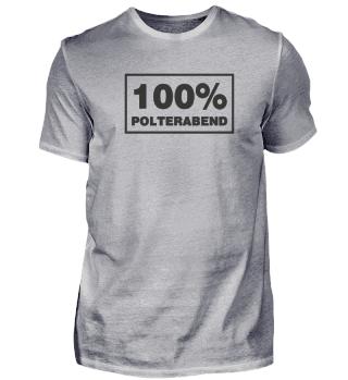 100% Polterabend