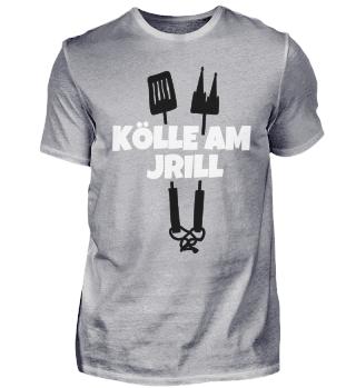 Kölle am Jrill - Köln am Grill T-Shirt