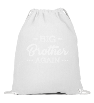 My Son is Big Brother Again Tee