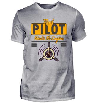 Real Pilot needs no Engine Gift Idea Fun