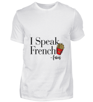 D007-0125A I Speak French Fries