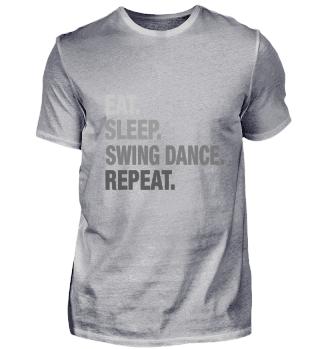 Fancy Eat Sleep Swing Dance GRAPHIC T SH