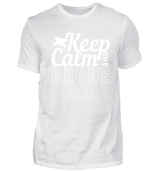 Keep Calm and Drone On | Aircraft Geek