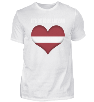 ITS OK TO BE LATVIAN | white #itsok