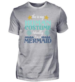 Mermaid costume saying | mythical creatu