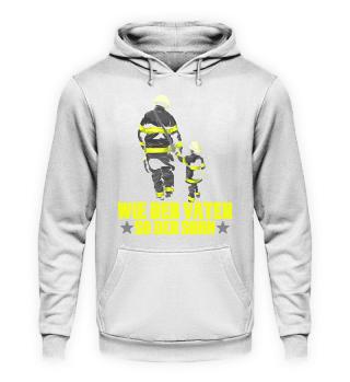 Feuerwehr · Wie der Vater