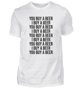 You Buy A Beer