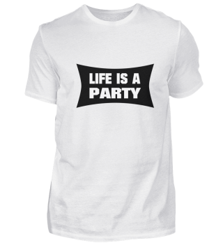 LIFE IS A PARTY Nr. 2 (b)