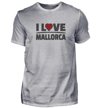 I Love Mallorca Urlaub Party Crew Motto